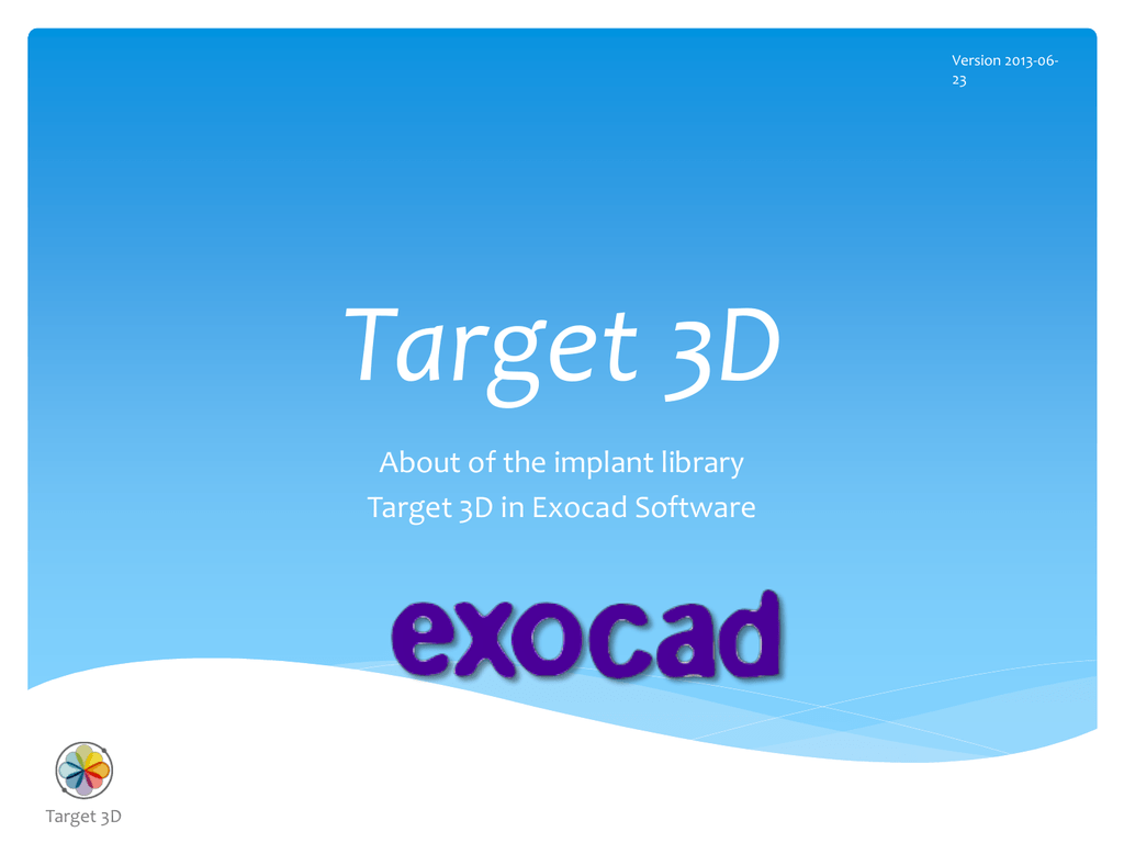 About Target 3D Implant Library for Exocad