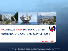 MACKENZIE- TRANSOCEANIC LIMITED MOMBASA OIL AND GAS