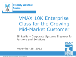 VMAX 10K Updates - CPS Technology Solutions
