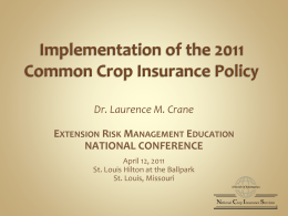 Overview of Crop Insurance 2011 COMBO Policy