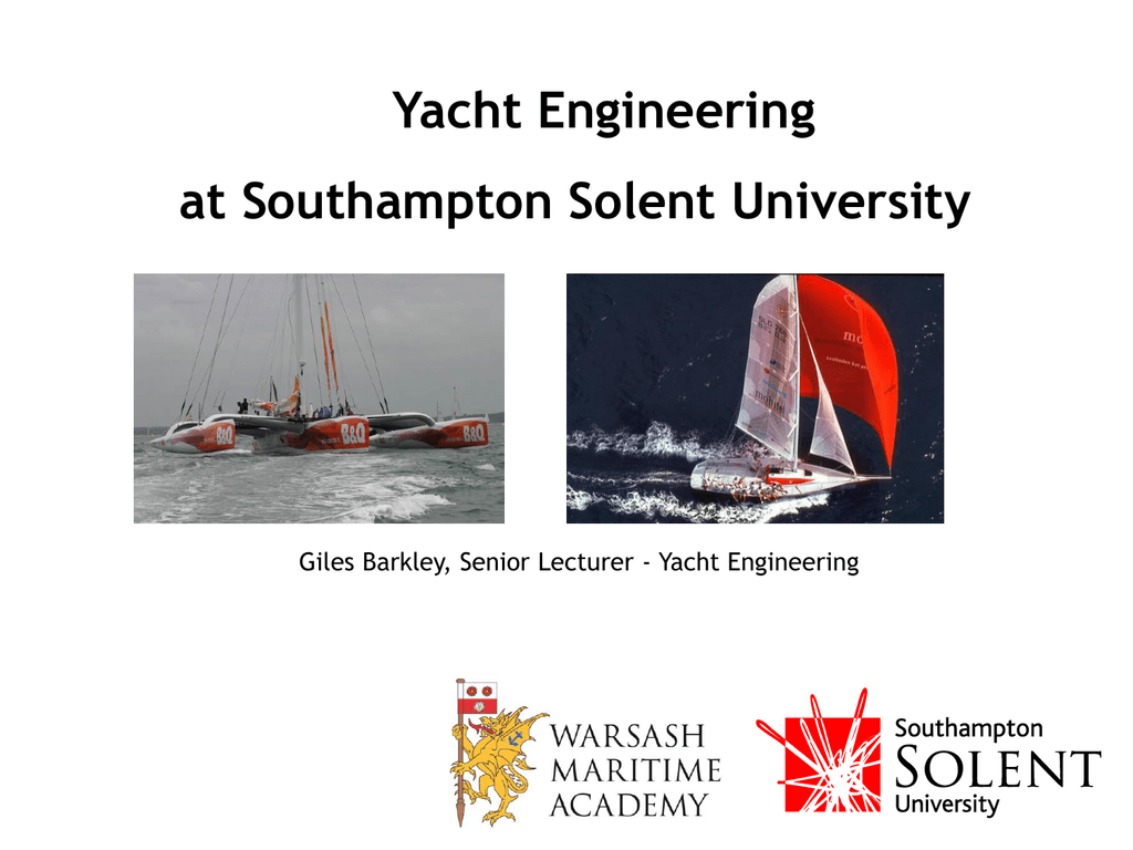 Yacht Design and Engineering - Southampton Solent University