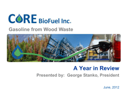 CORE BioFuel - Gasoline from Biomass