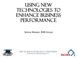 Using New Technologies to Enhance Business Performance