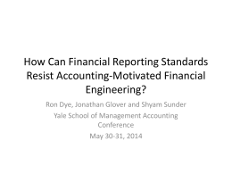 Can Financial Reporting Standards Resist Accounting