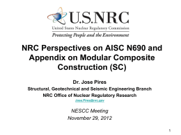NESCC 12-097 - NRC Perspectives on AISC N 690 and Appendix