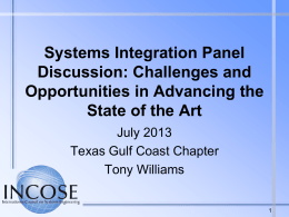 Systems Integration Panel Discussion