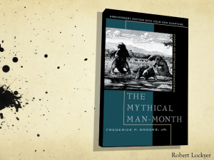 The Mythical Man-Month Frederick P. Brooks, Jr