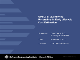 QUELCE: Quantifying Uncertainty in Early Lifecycle Cost Estimation