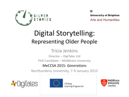 Digital Storytelling- Representing Older People