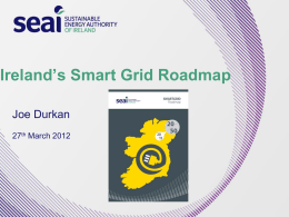 Ireland`s Smart Grid, the roadmap to 2050, Mr. Joe Durkan, SEAI