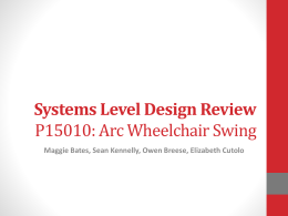 Problem Definition Review P15010:Arc Wheelchair Swing