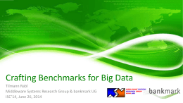ISC2014-Rabl-Crafting_Big_Data_Benchmarks