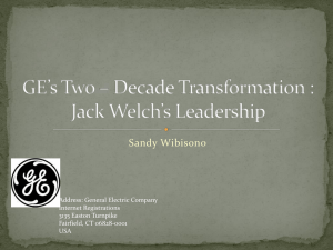 GE`s Two – Decade Transformation : Jack Welch`s Leadership