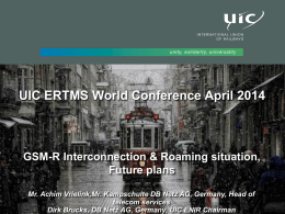 UIC ERTMS World Conference April 2014 GSM