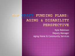 BIP Funding Plans: Aging & Disability Perspective