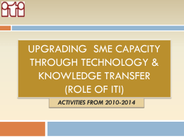 Upgrading sme capacity through technology & knowledge transfer