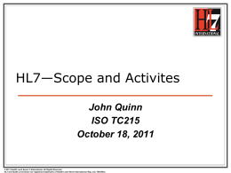 HL7*Scope and Activites - Joint Initiative Council