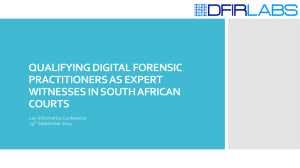 Qualifying Digital Forensic Practitioners as Expert
