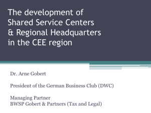 The development of Shared Service Centers and Regional