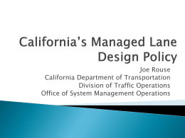 California`s managed lane design policy