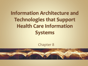 Information Architecture and Technologies that Support Health Care