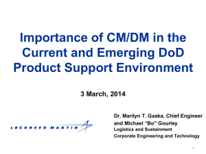 Importance of CM/DM in the Current and Emerging DoD