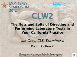 The Nuts and Bolts of Directing and Performing Laboratory Tests in