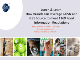 How Brands can leverage GDSN and GS1 Source to meet 1169