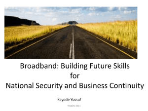 BroadBand Building Future Skills for National Security and Business