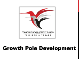 The core idea of the growth poles theory is that economic