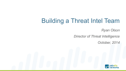 Ryan Olson Director of Threat Intelligence October, 2014