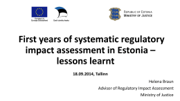 First years of systematic regulatory impact assessment in Estonia