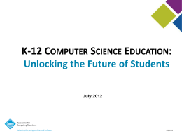 K-12 Computer Science Education: Unlocking the Future of Students