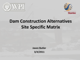 Dam Construction - Worcester Polytechnic Institute