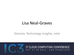 Lisa Neal-Graves, Director Technology Insights, Intel