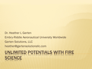 Dr. Heather L Garten Unlimited Potentials of Fire Science