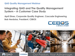 Integrating QAD and The Quality Management System
