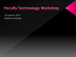 Faculty Technology Workshop - Information Technology at the Johns