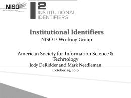 Institutional Identifiers: NISO I 2 Working Group