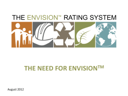 the need for envision tm - Institute For Sustainable Infrastructure