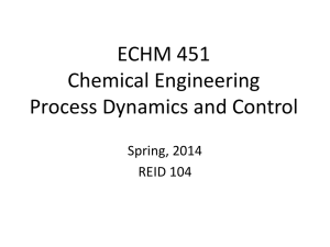 ECHM 451 Chemical Engineering Process Dynamics and Control