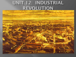 Unit 12: Industrial Revolution