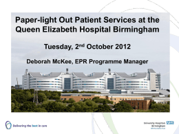 Paper-light Out Patient Services at the Queen Elizabeth