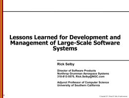 Lessons Learned for Development and Management of Large