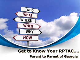 Getting to Know your PTAC - Center for Parent Information and
