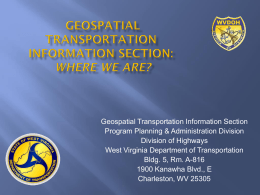 WV_DOT_GTI(Hussein)3Nov11 - West Virginia GIS Technical