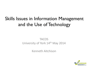 Skills Issues in Information Management and the Use of Technology