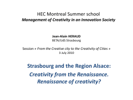 HEC Montreal Summer school Management of Creativity in an