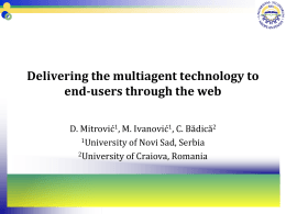 Delivering the multiagent technology to end-users