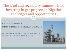 The legal and regulatory framework for investing in gas projects in